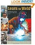 Learn to Weld: Beginning MIG Welding...