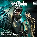 Kaverne des Janus (Perry Rhodan NEO 124) Audiobook by Susan Schwartz Narrated by Axel Gottschick