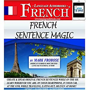 French Sentence Magic Audiobook