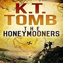 The Honeymooners (       UNABRIDGED) by K. T. Tomb Narrated by Dave Wright