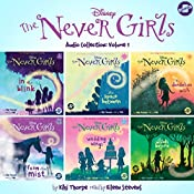 The Never Girls Audio Collection, Volume 1: The Never Girls Series | Kiki Thorpe
