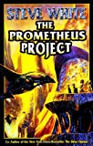 The Prometheus Project (0743498917) by White, Steve