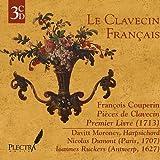 Le Clavecin Francais: Pieces de Clavecin, Premier Livre