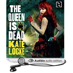 The Queen Is Dead: Book Two of the Immortal Empire (Unabridged)