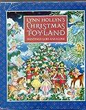 img - for Lynn Hollyn's Xmas Toyland by Lynn Hollyn (1985-10-12) book / textbook / text book