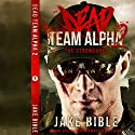 Dead Team Alpha 2: The Stronghold Audiobook by Jake Bible Narrated by F.C. McAllister