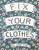 Fix Your Clothes (DIY)