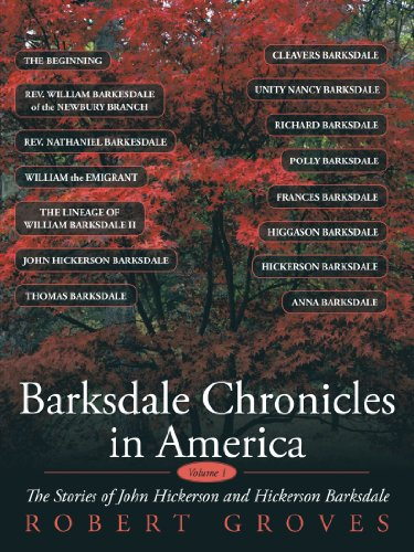 Image of Barksdale Chronicles In America, Vol I: The Stories Of John Hickerson And Hickerson Barksdale