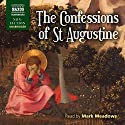 The Confessions of St. Augustine Hörbuch von  St. Augustine, R.S. Pine-Coffin - translator Gesprochen von: Mark Meadows