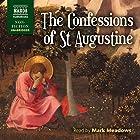 The Confessions of St. Augustine Hörbuch von  St. Augustine, R.S. Pine-Coffin - translator Gesprochen von: Mark Meadows