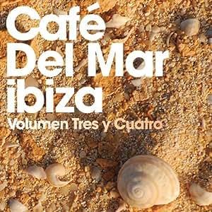Cafe Del Mar: Volumen Tres Y Cuatro (3&4) Import Edition by Cafe Del