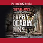 Every Deadly Kiss | Steven James