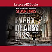 Every Deadly Kiss | [Steven James]