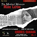 Marc Lépine: The True Story of the Montreal Massacre: Crimes Canada: True Crimes That Shocked the Nation, Book 2 Audiobook by RJ Parker, Peter Vronsky Narrated by Don Kline