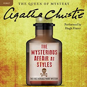 The Mysterious Affair at Styles: A Hercule Poirot Mystery | [Agatha Christie]