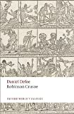 img - for Robinson Crusoe (Oxford World's Classics) by Defoe, Daniel, Kelly, James Reissue Edition (2008) book / textbook / text book