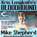 Kris Longknife's Bloodhound: A Kris Longknife Novella Audiobook by Mike Shepherd Narrated by Dina Pearlman