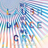 ウィ・ラフ・ウィ・ダンス・ウィ・クライ 【CD+DVD】【初回限定】
