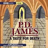 A Taste for Death (BBC Radio Full Cast Drama) ~ P. D. James