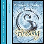 Firesong: The Wind on Fire Trilogy, Book 3 (       ABRIDGED) by William Nicholson Narrated by Kati Nichol, William Nicholson