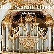 Bach - Scarlatti - Händel (Viktor Lukas an der historischen Orgel der Abteikirche Amorbach)