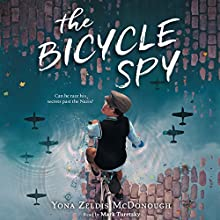 The Bicycle Spy Audiobook by Yona Zeldis McDonough Narrated by Mark Turetsky