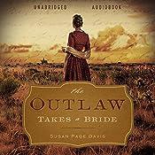 The Outlaw Takes a Bride | [Susan Page Davis]