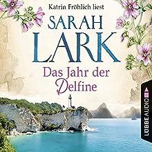Das Jahr der Delfine Hörbuch von Sarah Lark Gesprochen von: Katrin Fröhlich
