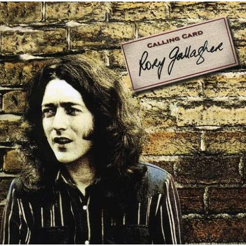 Rory Gallagher - Tattoo, Against The Grain, Calling Card