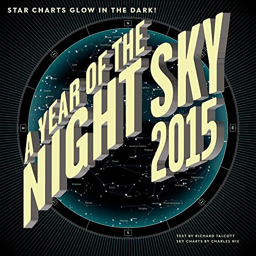 2015 A Year Of The Night Sky Wall Calendar