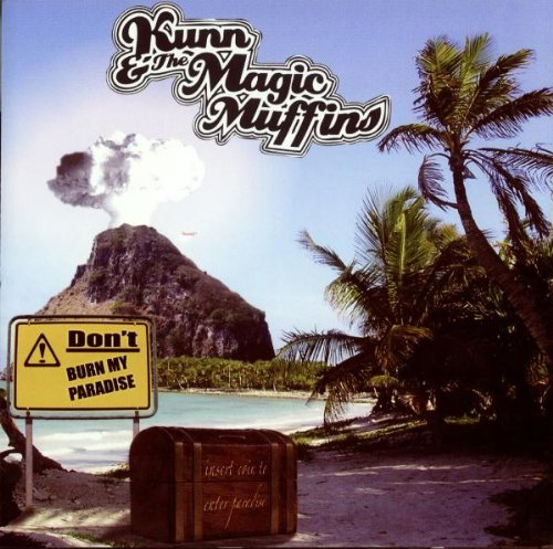 Kunn And The Magic Muffins-Dont Burn My Paradise-CD-FLAC-2007-DeVOiD Download