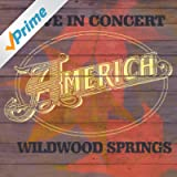 Live in Concert: Wildwood Springs