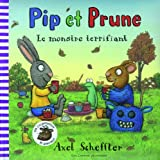 "Afficher ""Pip et Prune<br /> Le monstre terrifiant"""