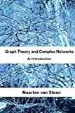 img - for Graph Theory and Complex Networks: An Introduction by Maarten van Steen (2010-04-05) book / textbook / text book
