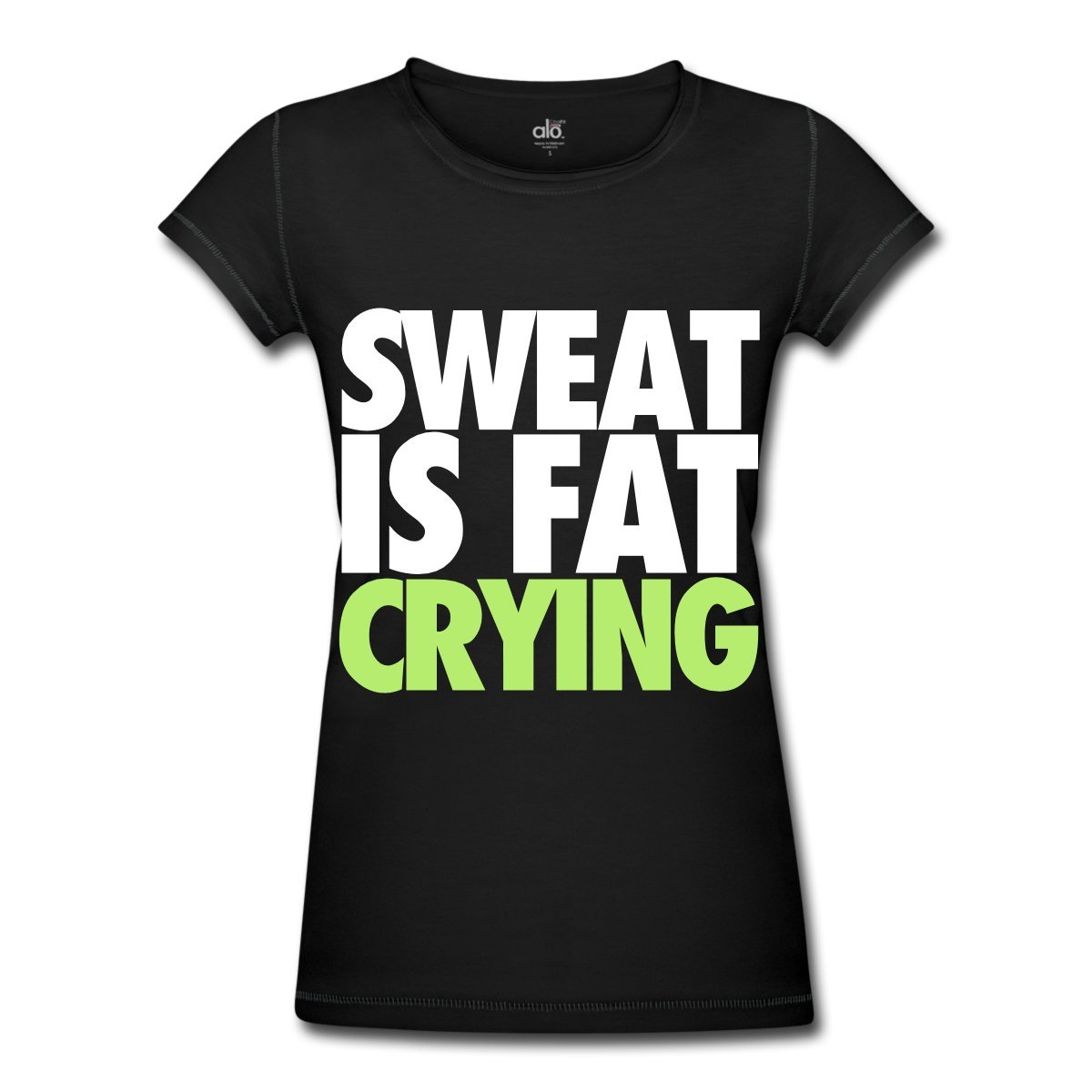 SWEAT IS FAT CRYING, Women's Bamboo Performance T-Shirt by ALO at Amazon.com