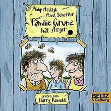 Familie Grunz hat Ärger (Familie Grunz 1) Hörbuch von Philip Ardagh Gesprochen von: Harry Rowohlt
