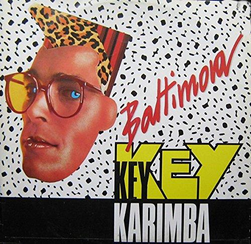 Baltimora - Key Key Karimba - Zortam Music