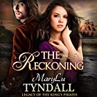 The Reckoning: Legacy of the King's Pirates, Book 5 Hörbuch von MaryLu Tyndall Gesprochen von: Mary Sarah Agliotta
