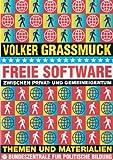 Freie Software zwischen Privat- und Gemeineigentum. Themen und Materialien