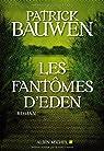 Les fant�mes d'Eden par Bauwen