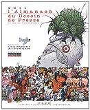 echange, troc Collectif - L'almanach du dessin de presse et de la caricature 2011