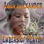 Embers of Heaven | Alma Alexander
