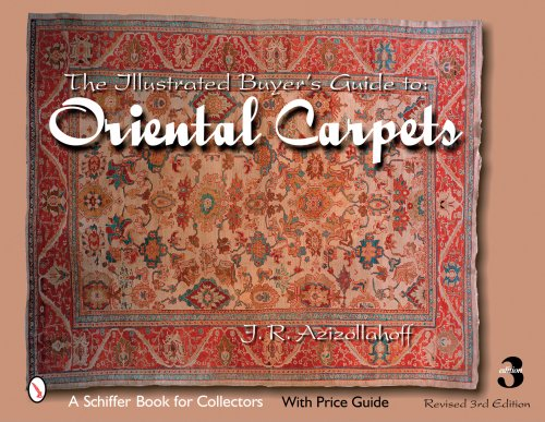 The Illustrated Buyer's Guide to Oriental Carpets (Schiffer Book for Collectors)