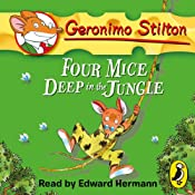 Geronimo Stilton: Four Mice Deep in the Jungle (#5) | Geronimo Stilton