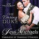 The Daring Duke: The 1797 Club, Book 1   Jess Michaels
