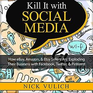 Kill It with Social Media Audiobook
