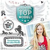 Traumshooting mit edlen Pferden (Plötzlich Topmodel! 4) | Kai Hohage