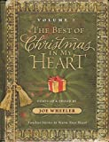 The Best of Christmas in my Heart Volume 2: Timeless Stories to Warm Your Heart (Best Christmas in My Heart)