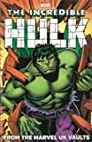 img - for Hulk: From the Marvel UK Vaults (Incredible Hulk) book / textbook / text book