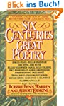 Six Centuries of Great Poetry: A Stun...